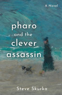 Pharo and the Clever Assassin