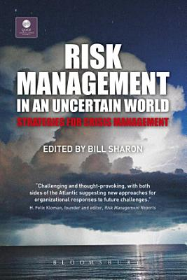 Risk Management in an Uncertain World PDF