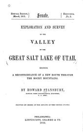 Exploration and survey of the valley of the Great Salt Lake of Utah, including a reconnoissance of a new route through the Rocky Mountains: Volume 1