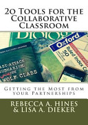20 Tools for the Collaborative Classroom
