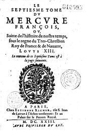 Le Mercure françois, ou, la Suitte de l'histoire de la paix, commençant l'an 1605, pour suite du septenaire de Cayet, continué par J. et Est. Richer jusqu'en 1695 et par Eus. Renoudot jusqu'en 1649