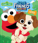 >Sesame Street: Furry Friends Forever