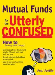 Mutual Funds For The Utterly Confused Book PDF