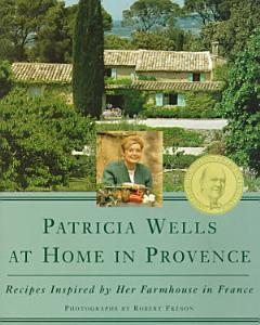 Patricia Wells at Home in Provence Book