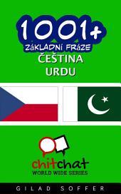 1001+ Základní Fráze Čeština - Urdu