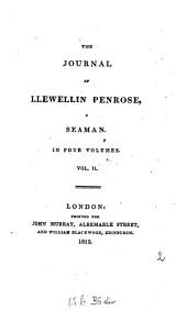 The Journal of Llewellin Penrose, a Seaman: In Four Volumes, Volume 2