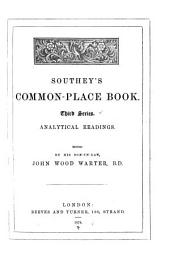 Southey's Common-place Book...: Analytical readings