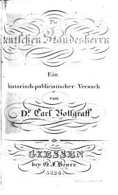 Die teutschen standesherrn: ein historisch - publicistischer versuch