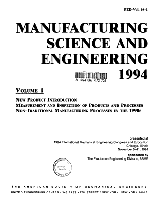 Manufacturing Science and Engineering  1994  New product introduction  Measurement and inspection of products and processes  Non traditional manufacturing processes in the 1990 s