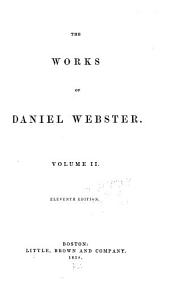 The Works of Daniel Webster: Speeches delivered on various public occasions