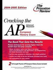 Cracking the AP European History, 2004-2005