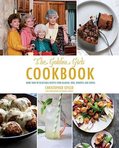 Download Golden Girls Cookbook Book
