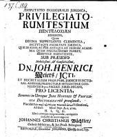 Privilegiatorum ustium pentelochia; resp. Johanne Christiano Wächtler
