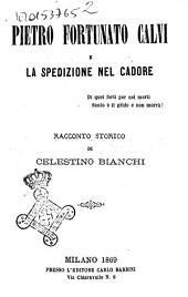 Pietro Fortunato Calvi e la spedizione nel Cadore. Racconto storico