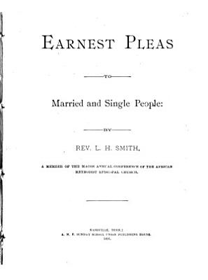 Earnest Pleas to Married and Single People PDF