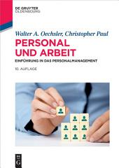 Personal und Arbeit: Einführung in das Personalmanagement, Ausgabe 10