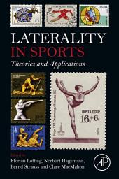 Laterality in Sports: Theories and Applications
