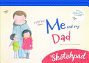 A Little Book about Me and My Dad Sketchpad