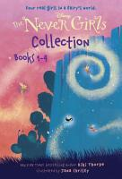 The Never Girls Collection  Books 1 4  Disney  The Never Girls  PDF