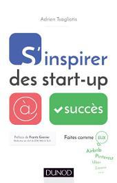S'inspirer des start-up à succès