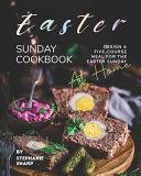Easter Sunday Cookbook