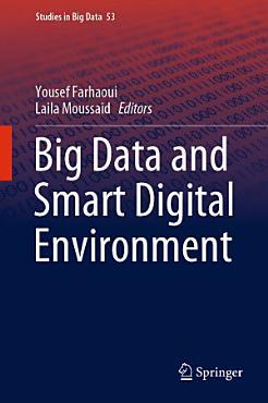 Big Data and Smart Digital Environment PDF