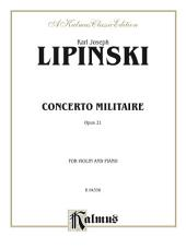 Concerto Militare, Opus 21: For Violin and Piano