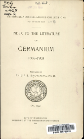 Index to the literature of germanium, 1886-1903: prepared by Philip E. Browning, Volume 46
