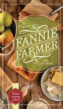 The Original Fannie Farmer 1896 Cookbook