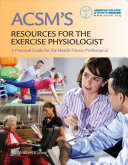 Acsms Resources For The Exercise Physiologist Acsms Certification Review Acsms Guidelines For Exercise Testing And Prescription