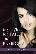 My Fight for Faith and Freedom