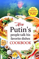 Putin's People Talk His Favorite Dishes COOKBOOK