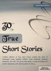 30 True Short Stories - SELECTED SHORTS COLLECTION