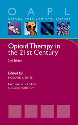 Opioid Therapy in the 21st Century PDF