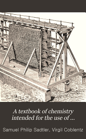A Textbook of Chemistry Intended for the Use of Pharmaceutical and Medical Students