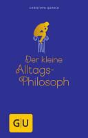 Der kleine Alltagsphilosoph PDF