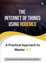 The Internet of Things Using NODEMCU