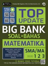 Top Update Big Bank Matematika SMA/MA 1, 2, 3