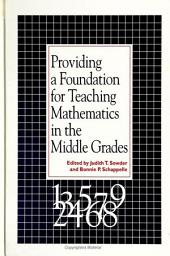 Providing a Foundation for Teaching Mathematics in the Middle Grades