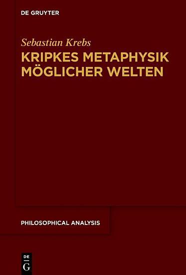Kripkes Metaphysik m  glicher Welten PDF