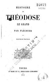 Histoire de Théodose le Grand