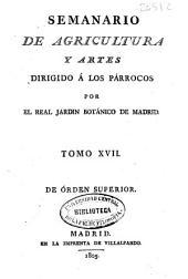 Semanario de Agricultura y Artes: dirigido a los parrocos, Volumen 17