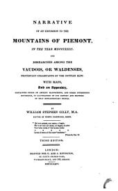 Narrative of an Excursion to the Mountains of Piemont, in the Year MDCCCXXIII: And Researches Among the Vaudois, Or Waldenses