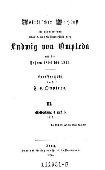 Politischer Nachla   des hannoverschen Staats  und Cabinets Ministers Ludwig von Ompteda aus den Jahren 1804 bis 1813   1813 PDF