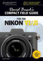 David Busch s Compact Field Guide for the Nikon V1 J1 PDF