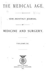 The Medical Age: Volume 11