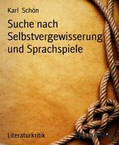"""Suche nach Selbstvergewisserung und Sprachspiele: Die Geschichte des Bleistifts"""" von Peter Handke. Rezension"""