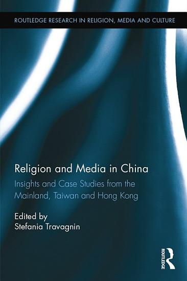Religion and Media in China PDF