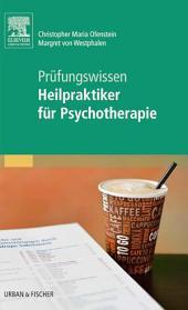 Heilpraktiker für Psychotherapie - Prüfungswissen to go