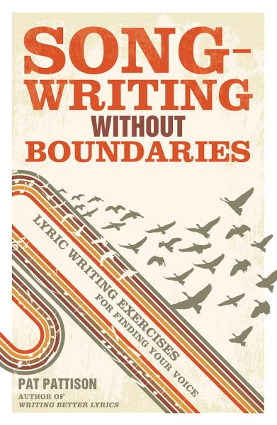 Download Songwriting Without Boundaries Book